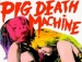 Pig Death Machine Film Screening With Meri St. Mary And Monte Cazazza