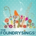 Foundry Sings Presented By The Miners Foundry