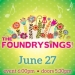 The Foundry Sings! Presented By The Miners Foundry