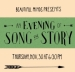 An Evening Of Song And Story