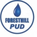 Foresthill PUD - Regular Board Meeting - 3rd Wednesday 2:00 pm at VMH