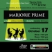 ´Marjorie Prime´ presented By Sierra Stages & Miners Foundry