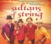 APPAC Presents:  Sultans of String School Show 10:00 AM and 1:00 PM