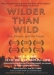 ´Wilder Than Wild, Fire, Forests And The Future´ Film
